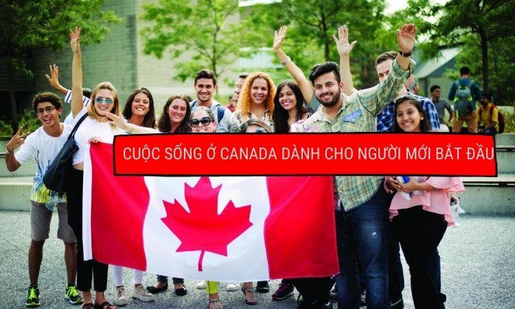 Cuộc sống ở Canada cho người mới bắt đầu