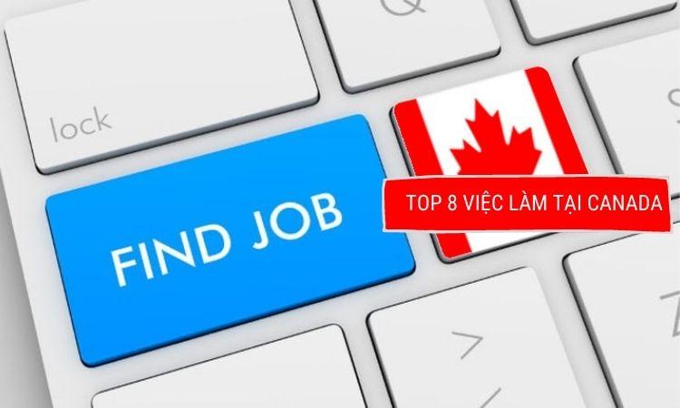 Top 8 công việc tại Canada